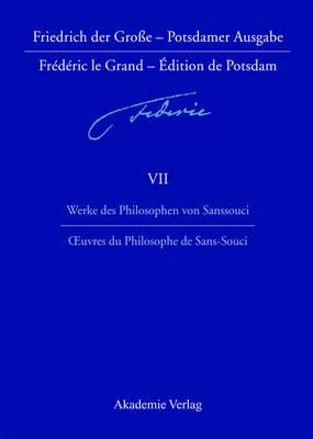 Werke des Philosophen von Sanssouci / Oeuvres du Philosophe de Sans-Souci (Hardback)