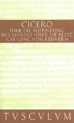 ber die Auffindung des Stoffes / De inventione - Sammlung Tusculum (Hardback)