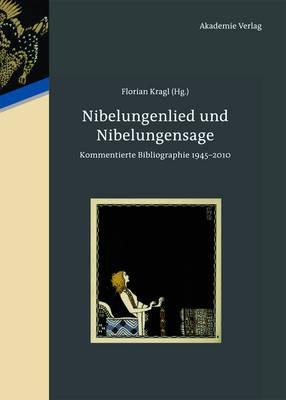 Nibelungenlied Und Nibelungensage (Hardback)