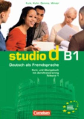 Studio d in Teilbanden: Kurs- und Ubungsbuch B1 mit Lerner-CD (Einheit 1-5)