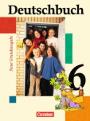 Deutschbuch: Schulerbuch 6 (Hardback)