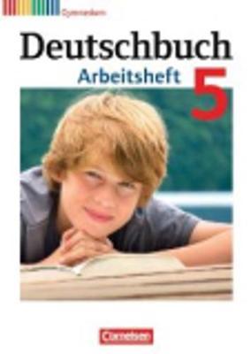 Deutschbuch: Deutschbuch 5 Arbeitsheft (Paperback)