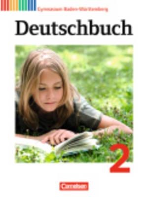 Deutschbuch Baden-wurttemberg: Kursbuch 2 (Hardback)