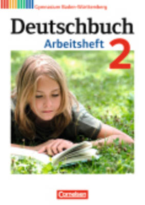 Deutschbuch Baden-wurttemberg: Arbeitsheft 2 MIT Losungen (Paperback)