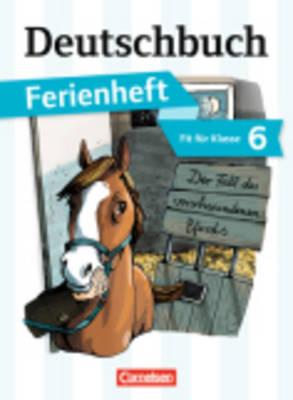 Deutschbuch Baden-wurttemberg: Ferienheft 1 Der Fall DES Verwchundenen Pferds (Paperback)