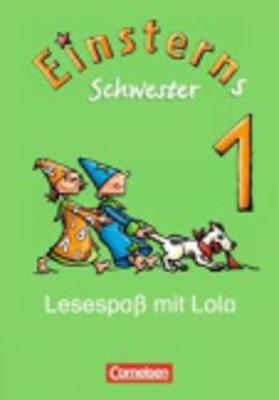 Einsterns Schwester: Lesespass mit Lola Leseheft (Paperback)