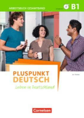 Pluspunkt Deutsch: Arbeitsbuch B1 mit Losungen + CDs