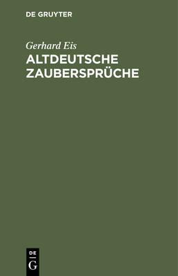 Altdeutsche Zauberspr che (Hardback)