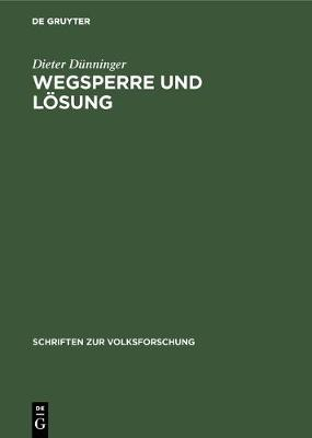 Wegsperre Und L sung - Schriften Zur Volksforschung 2 (Hardback)