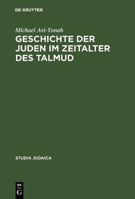Geschichte der Juden im Zeitalter des Talmud (Hardback)