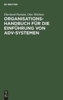 Organisations-Handbuch F r Die Einf hrung Von Adv-Systemen (Hardback)
