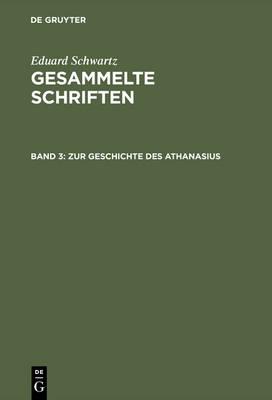 Zur Geschichte Des Athanasius (Hardback)
