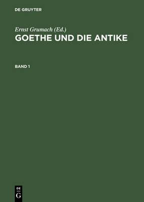 Goethe und die Antike (Hardback)