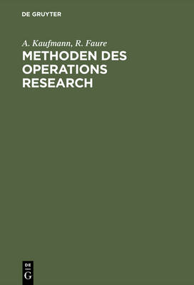 Methoden Des Operations Research: Eine Einf hrung in Fallstudien (Hardback)