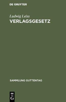 Verlagsgesetz - Sammlung Guttentag (Hardback)