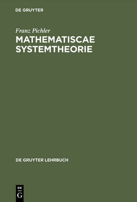 Pichler: Mathematiscae Systemtheorie - de Gruyter Lehrbuch (Hardback)