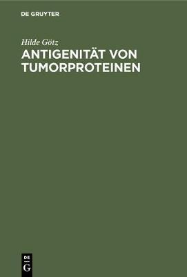 Antigenit t Von Tumorproteinen (Hardback)