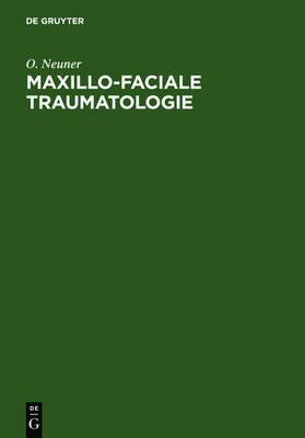 Maxillo-Faciale Traumatologie (Hardback)