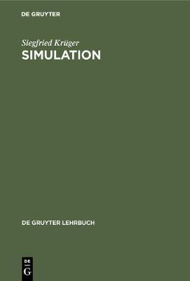 Simulation - de Gruyter Lehrbuch (Hardback)