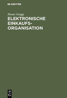 Elektronische Einkaufsorganisation (Hardback)