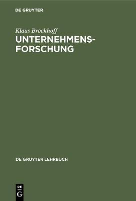 Unternehmensforschung - de Gruyter Lehrbuch (Hardback)