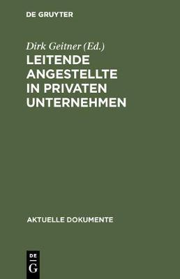 Leitende Angestellte in Privaten Unternehmen - Aktuelle Dokumente (Hardback)