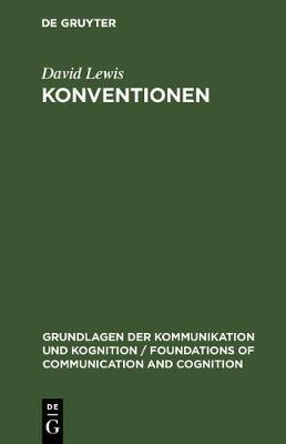 Konventionen - Grundlagen Der Kommunikation Und Kognition / Foundations of (Hardback)