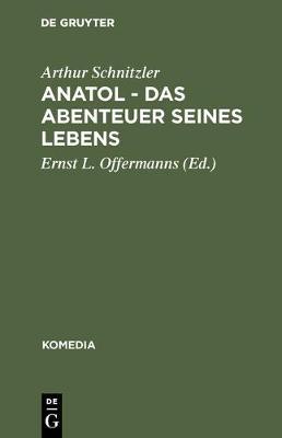 Anatol - Das Abenteuer Seines Lebens - Komedia 6 (Hardback)