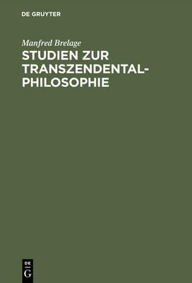 Studien Zur Transzendentalphilosophie (Hardback)