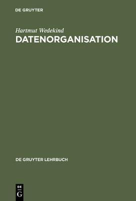 Datenorganisation - de Gruyter Lehrbuch (Hardback)