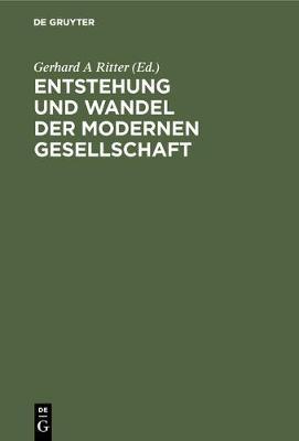 Entstehung Und Wandel Der Modernen Gesellschaft (Hardback)