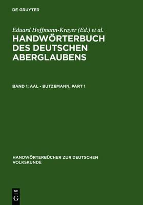 Aal - Butzemann - Handwoerterbucher Zur Deutschen Volkskunde (Hardback)