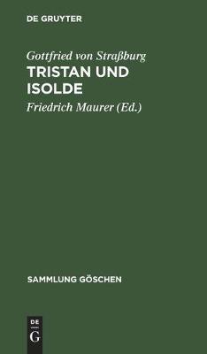 Tristan und Isolde - Sammlung Goeschen 2204 (Hardback)