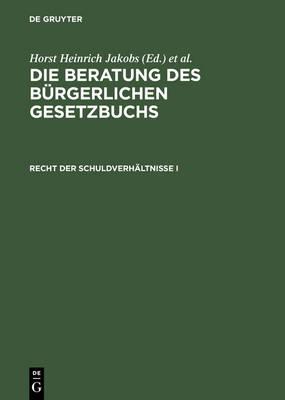 Recht Der Schuldverh ltnisse I: 241 Bis 432 (Hardback)