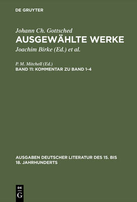 Kommentar Zu Band 1-4 - Ausgaben Deutscher Literatur Des 15. Bis 18. Jahrhunderts 104 (Hardback)