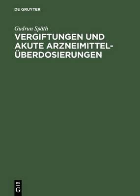 Vergiftungen Und Akute Arzneimittel berdosierungen (Hardback)