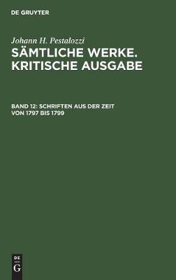 Schriften Aus Der Zeit Von 1797 Bis 1799 (Hardback)