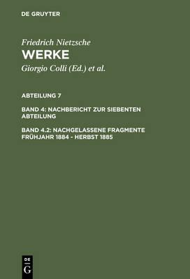 Nachgelassene Fragmente Fr hjahr 1884 - Herbst 1885 (Hardback)