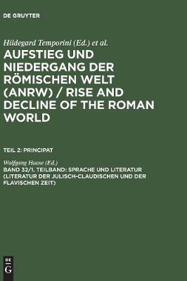 Sprache und Literatur (Literatur der julisch-claudischen und der flavischen Zeit) (Hardback)