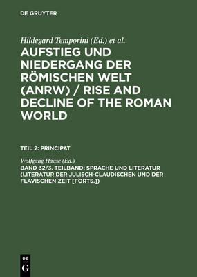 Sprache Und Literatur (Literatur Der Julisch-Claudischen Und Der Flavischen Zeit [forts.]) (Hardback)