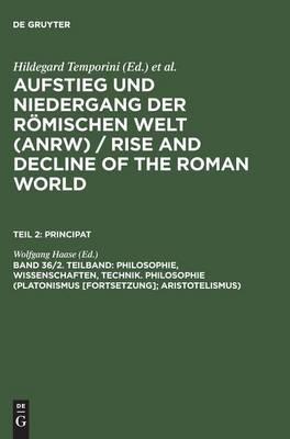 Philosophie, Wissenschaften, Technik. Philosophie (Platonismus [Forts.]; Aristotelismus) (Hardback)