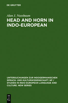 Head and Horn in Indo-European - Untersuchungen zur indogermanischen Sprach- und Kulturwissenschaft. NF / Studies in Indo-European Language and Culture. New Series 2 (Hardback)