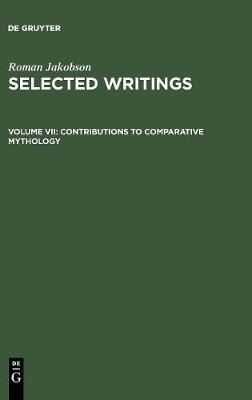 Contributions to Comparative Mythology: Studies in Linguistics and Philology, 1972-1982 (Hardback)