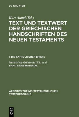 Das Material - Arbeiten Zur Neutestamentlichen Textforschung 9 (Hardback)