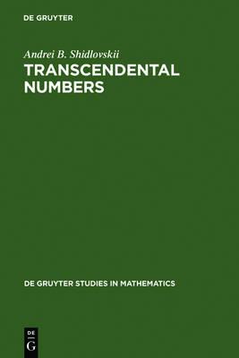 Transcendental Numbers - De Gruyter Studies in Mathematics 12 (Hardback)