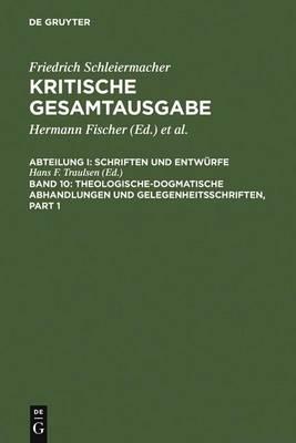 Theologische-dogmatische Abhandlungen und Gelegenheitsschriften (Hardback)