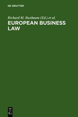 European Business Law: Legal and Economic Analyses on Integration and Harmonization (Hardback)