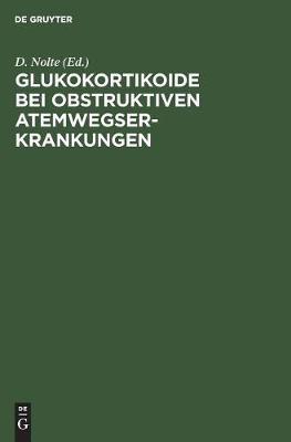Glukokortikoide bei obstruktiven Atemwegserkrankungen (Hardback)