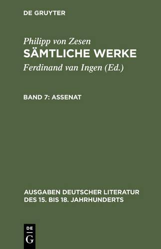 Assenat - Ausgaben Deutscher Literatur Des 15. Bis 18. Jahrhunderts 133 (Hardback)