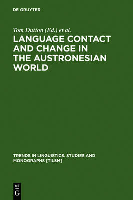 Language Contact and Change in the Austronesian World - Trends in Linguistics. Studies and Monographs [TiLSM] (Hardback)